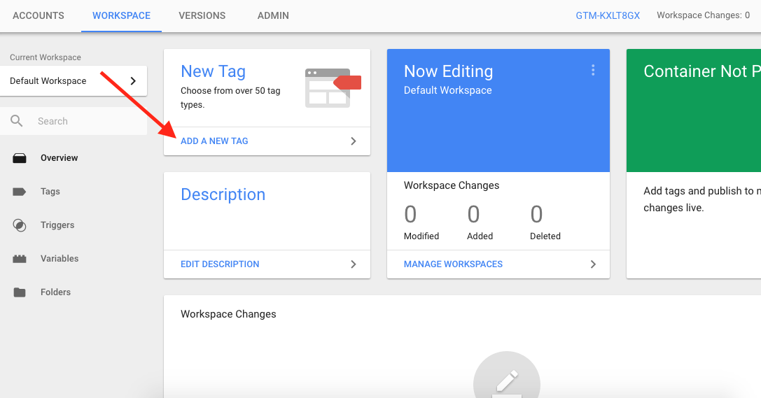 Google Tag Manager - Adding a New Tag