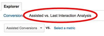 google analytics assisted vs last interaction