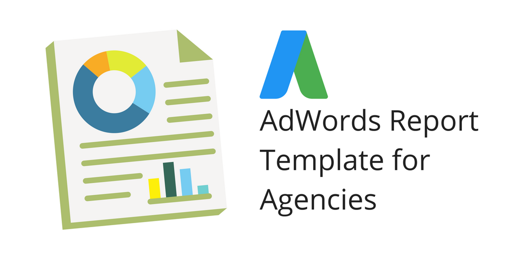 an example adwords report template for agencies